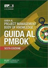 GUIDA AL PROJECT MANAGEMENT BODY OF KNOWLEDGE - (PMBOK)  - PROJECT MANAGEMENT