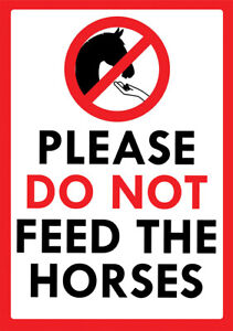 """""""PLEASE DO NOT FEED THE HORSES"""" METAL SIGN NOTICE NO FEEDING DO NOT FEED SIGN"""