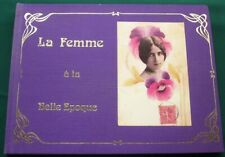 La Femme à la Belle Epoque - Women Portrayed in Antique French Postcards