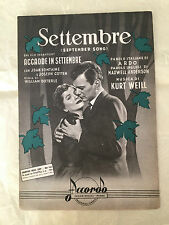 SPARTITO MUSICALE SETTEMBRE SEPTEMBER SONG KURT WEILL FILM ACCADDE IN SETTEMBRE