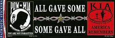 POW MIA KIA ALL GAVE SOME SOME GAVE ALL BUMPER STICKER made in USA