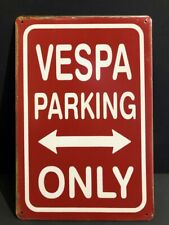 VESPA PARKING ONLY SCOOTER MOTORBIKE Vintage Retro Metal GARAGE Sign 30x20cm