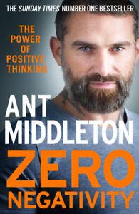 NEW Zero Negativity By Ant Middleton Paperback Free Shipping
