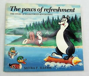 1990 Hamm's Beer Book the Paws of Refreshment story of advertising with photos
