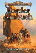 USED (LN) Border Ambush by Melody Groves
