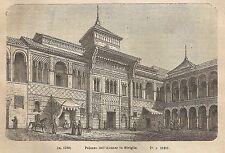 A1976 Siviglia - Palazzo dell'Alcazar - Incisione - Stampa Antica 1890_Engraving