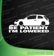 Be Patient I'm Lowered Funny Car Window Vinyl St Rs Decal fiesta Sticker