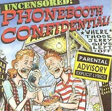 Dork & Dickweed, Phonebooth Confidential, New