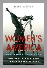 Women's America: Refocusing the Past by Kerber, De Hart 2004 Paperback