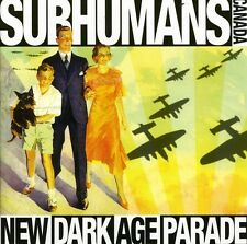 New Dark Age Parade - Subhumans (2006, CD NEUF)