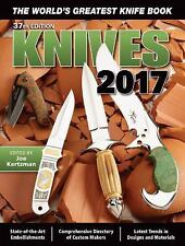 Knives: Knives 2017 : The World's Greatest Knife Book 2017 by Joe...