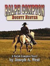 Ralph Compton Bounty Hunter (Thorndike Western I)