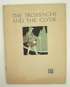 LNER Railway Promotional Brochure The Trossachs & The Clyde 1920s VGC