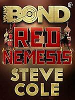 Young Bond: Red Nemesis by Cole, Steve