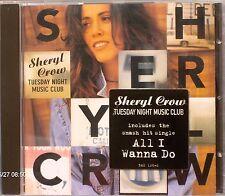 "Sheryl Crow - Tuesday Night Music Club (CD 1993) Features ""All I Wanna Do"""