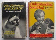 "(2) Dog & Cat Hard Cover Books: ""The Fabulous Feline"" & ""Understanding Your Dog"""