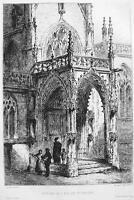 ORIGINAL ETCHING Print - FRANCE Rouen Porch in Church of St. Vincent