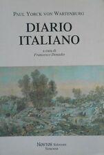 P. Y. Von Wartenburg DIARIO ITALIANO Nostos Edizioni Siracusa 1997