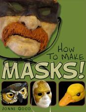 How To Make Masks!: Easy New Way To Make A Mask For Masquerade, Halloween And...