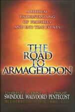 The Road to Armageddon by John F. Walvoord, Thomas Nelson Publishing Staff,...