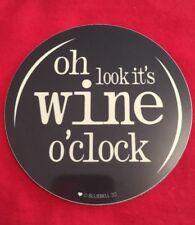 "Humorous Drinks Coaster - ""Oh Look, It's Wine O'Clock"""