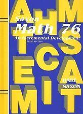 Saxon Math 7/6: An Incremental Development, 3rd Edition by Hake, Good Book