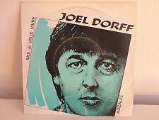 JOEL DORFF Moi je veux vivre ST 370588