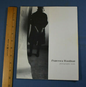 Francesca Woodman Photographic Work Exhibition Catalog Wellesley 1986