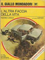(Hamilton Jobson) L'altra faccia della vita 1972 il giallo Mondadori n.1197
