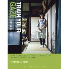 Train Your Gaze: Portrait Photography  -  9781472525109