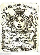 EX-LIBRIS de Conrad-Robert de WIGNACOURT, comte de Morimont. Lorraine.