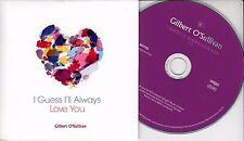 GILBERT O'SULLIVAN I Guess I'll Always Love You 2016 UK 1-trk promo test CD