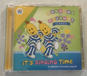 BANANAS IN PYJAMAS - IT`S SINGING TIME: COLLECTION OF NURSERY RHYMES CD