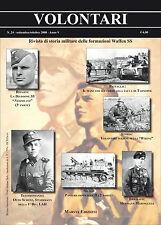 VOLONTARI n24 - Storia militare Germania WW2 Waffen ss Tarnopol Wiking Nederland