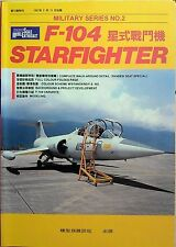 F-104 series Starfighter in R.O.C air force Photo BOOK