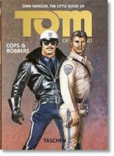 The Little Book of Tom of Finland: Cops & Robbers (Pi) by Dian Hanson   Paperbac