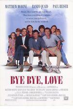BYE BYE LOVE Movie POSTER 27x40 Brad Hall Matthew Modine Randy Quaid Paul Reiser