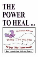 The Power to Heal: On All Levels: Spiritual, Mental, Emotional, Physical (Paperb