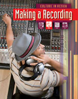 Miles, Liz, Making a recording (Culture in Action), Very Good Book