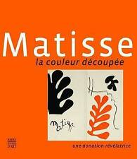 Very Good, Matisse: The Colour Paper-cuts: A Revealing Donation, , Book
