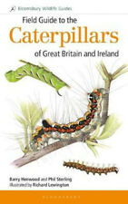 Field Guide to the Caterpillars of Great Britain and Ireland   Dr Phil Sterling