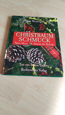 Christbaumschmuck - Neue Ideen Schritt für Schritt von Claire Worthington