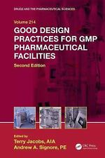 Good Design Practices for GMP Pharmaceutical Facilities by Andrew A. Signore Har