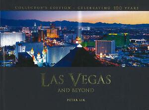 Las Vegas and Beyond: Celebrating 100 Years Peter Lik Very Good Book