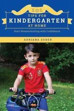 How to Homeschool: 101 Tips for Kindergarten at Home : Start Homeschooling...