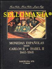 MONEDAS ESPAÑOLAS 1665 - 1868 DE CARLOS II A ISABEL II   CALICO Y TRIGO  TC20979