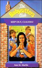 Keep Out, Claudia! (Babysitters Club),Ann M. Martin