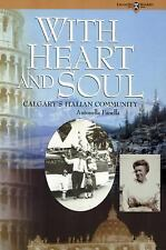 With Heart and Soul Calgarys Italian Com (Legacies shared book series)-ExLibrary