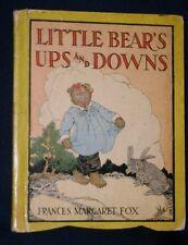 Little Bear's Ups & Downs Children's Book 1925 Frances Margaret Fox Hardcover