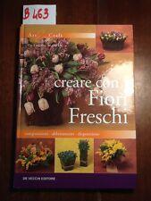 CREARE CON I FIORI FRESCHI - MASPES - DE VECCHI - 2001